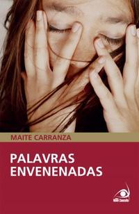 Sintetizando: Palavras Envenenadas -MaiteCarranza