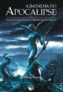 Sintetizando: A Batalha do Apocalipse – EduardoSpohr