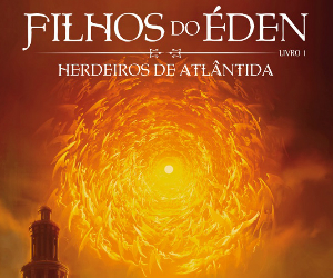 Sintetizando: Filhos do Éden, Herdeiros de Atlântida – EduardoSpohr