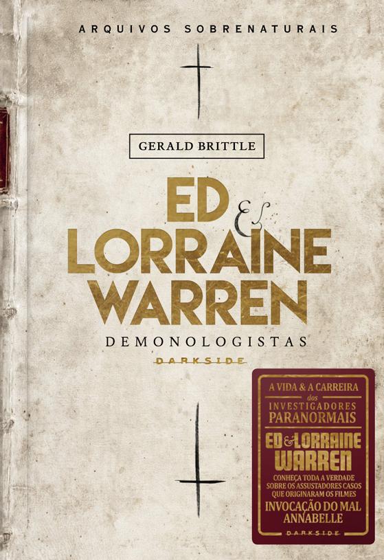 Sintetizando:Ed e Lorraine Warren, Demonologistas – GeraldBrittle
