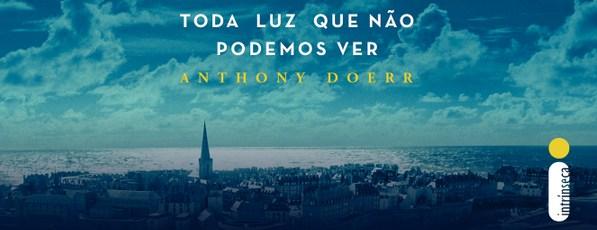 Sintetizando: Toda Luz Que Não Podemos Ver – AnthonyDoerr