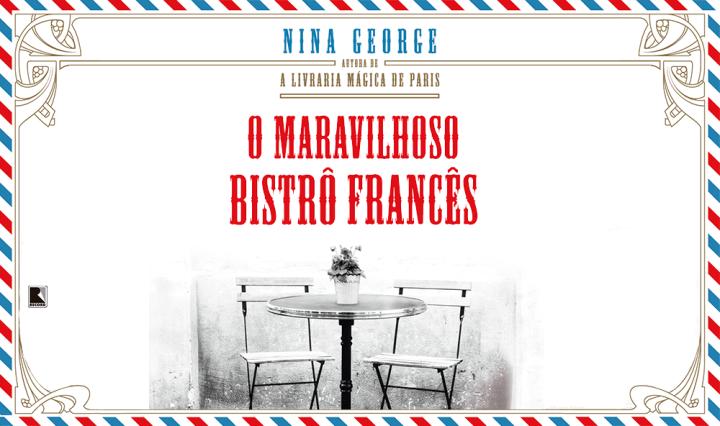Sintetizando: O Maravilhoso Bistrô Francês – NinaGeorge