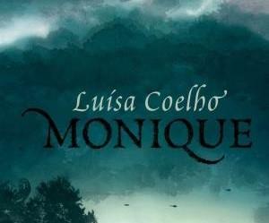Sintetizando: Monique – LuísaCoelho