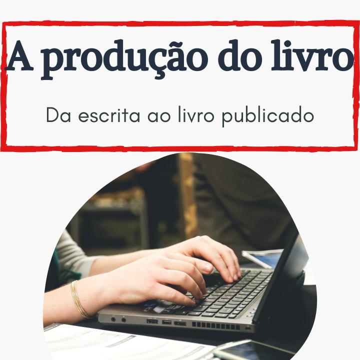 A produção dolivro