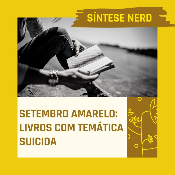 Setembro Amarelo: Livros com temáticasuicida