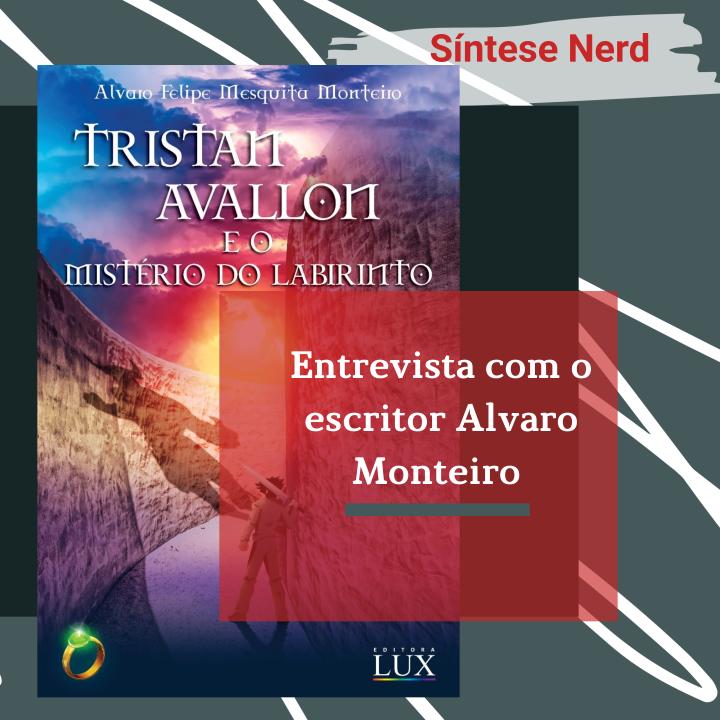 Entrevista com o escritor AlvaroMonteiro