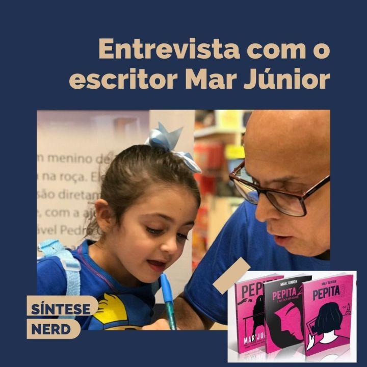 Entrevista com o escritor Mar'Junior