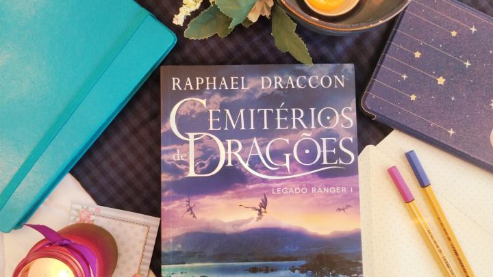 Resenha: Cemitérios de Dragões, Legado Ranger I – RaphaelDraccon